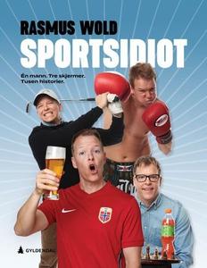Sportsidiot (ebok) av Rasmus Wold