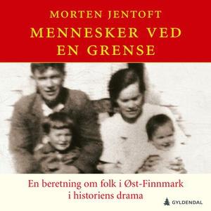 Mennesker ved en grense (lydbok) av Morten Je