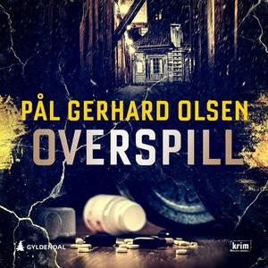 Overspill (lydbok) av Pål Gerhard Olsen