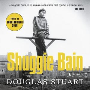 Shuggie Bain (lydbok) av Douglas Stuart