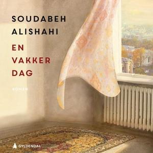 En vakker dag (lydbok) av Soudabeh Alishahi