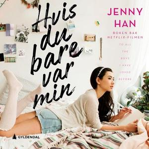 Hvis du bare var min (lydbok) av Jenny Han