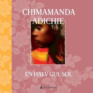 En halv gul sol (lydbok) av Chimamanda Ngozi