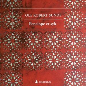 Penelope er syk (lydbok) av Ole Robert Sunde