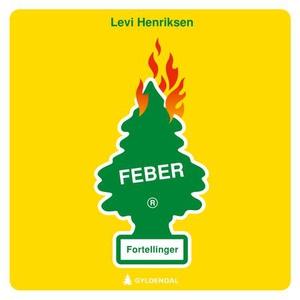 Feber (lydbok) av Levi Henriksen
