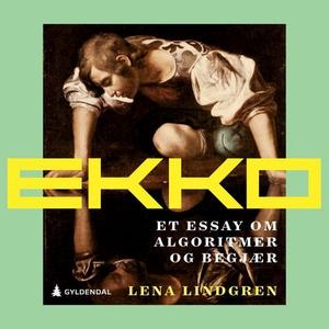 Ekko (lydbok) av Lena Lindgren