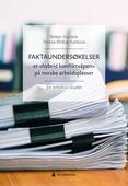 Faktaundersøkelser - et «hybrid konfliktvåpen» på norske arbeidsplasser