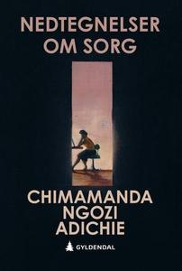 Nedtegnelser om sorg (ebok) av Chimamanda Ngo