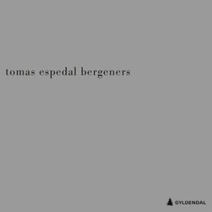Bergeners (lydbok) av Tomas Espedal
