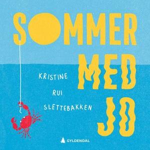 Sommer med Jo (lydbok) av Kristine Rui Slette