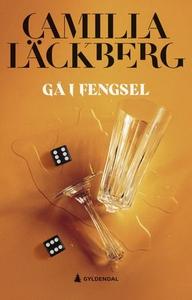 Gå i fengsel (ebok) av Camilla Läckberg