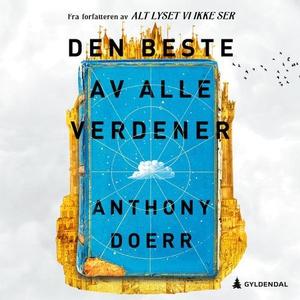 Den beste av alle verdener (lydbok) av Anthon