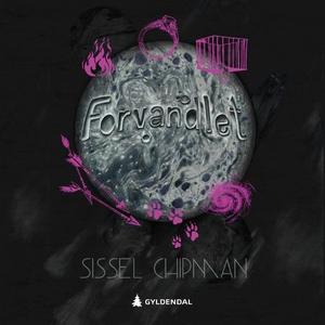 Forvandlet (lydbok) av Sissel Chipman