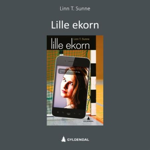 Lille ekorn (lydbok) av Linn T. Sunne