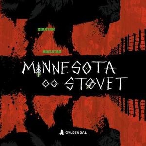Minnesota og støvet (lydbok) av Kjartan Hjuls