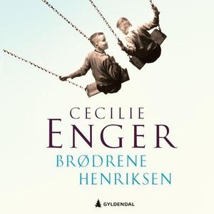 Brødrene Henriksen (lydbok) av Cecilie Enger
