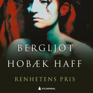 Renhetens pris (lydbok) av Bergljot Hobæk Haf