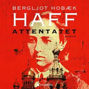Attentatet (lydbok) av Bergljot Hobæk Haff