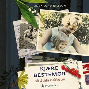 Kjære bestemor (lydbok) av Linda Lund Nilsson