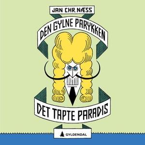 Det tapte paradis (lydbok) av Jan Chr. Næss