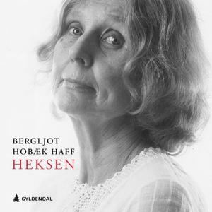 Heksen (lydbok) av Bergljot Hobæk Haff