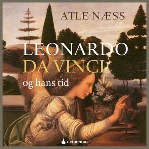 Leonardo da Vinci og hans tid (lydbok) av Atl