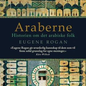 Araberne (lydbok) av Eugene Rogan