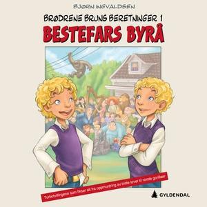 Bestefars byrå (lydbok) av Bjørn Ingvaldsen