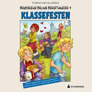 Klassefesten (lydbok) av Bjørn Ingvaldsen