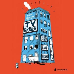 TV-krigen (lydbok) av Bjørn Ingvaldsen