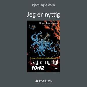Jeg er nyttig! (lydbok) av Bjørn Ingvaldsen