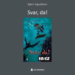 Svar, da! (lydbok) av Bjørn Ingvaldsen