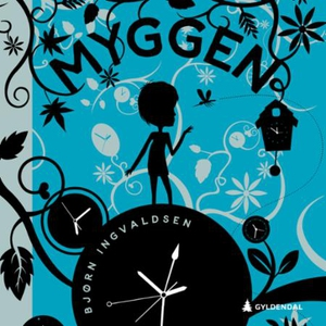 Myggen (lydbok) av Bjørn Ingvaldsen