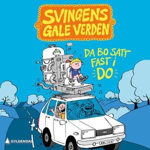 Da Bo satt fast i do (lydbok) av Arne Svingen