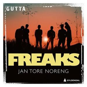 Freaks (lydbok) av Jan Tore Noreng