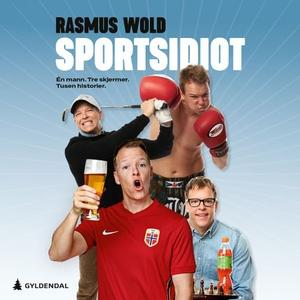 Sportsidiot (lydbok) av Rasmus Wold, Rasmus G