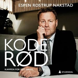 Kode rød (lydbok) av Espen Rostrup Nakstad
