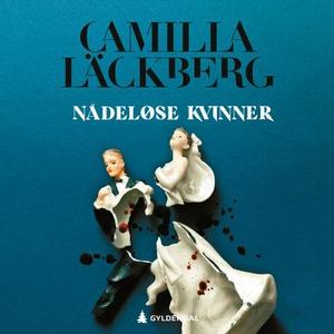 Nådeløse kvinner (lydbok) av Camilla Läckberg