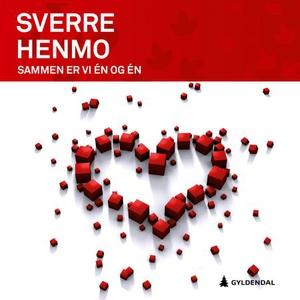 Sammen er vi én og én (lydbok) av Sverre Henm