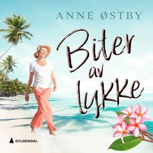 Biter av lykke (lydbok) av Anne Ch. Østby