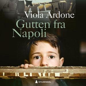 Gutten fra Napoli (lydbok) av Viola Ardone