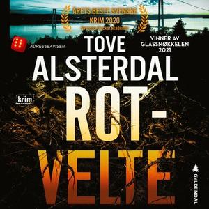 Rotvelte (lydbok) av Tove Alsterdal
