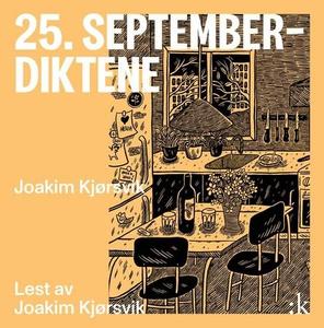 25. september-diktene (lydbok) av Joakim Kjør