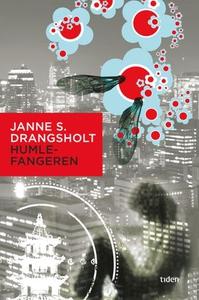 Humlefangeren (ebok) av Janne Stigen Drangsho