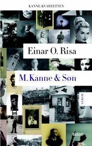 M. Kanne & Søn (ebok) av Einar O. Risa