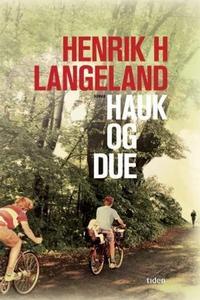 Hauk og due (ebok) av Henrik H. Langeland