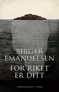 For riket er ditt (ebok) av Birger Emanuelsen