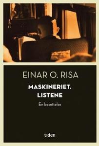 Maskineriet. Listene (ebok) av Einar O. Risa