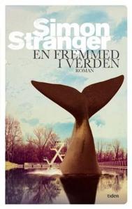 En fremmed i verden (ebok) av Simon Stranger