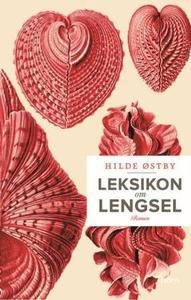 Leksikon om lengsel (ebok) av Hilde Østby